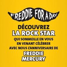 Freddie for a day pour célébrer Freddie Mercury